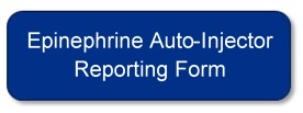 Epinephrine Auto-Injector Reporting Form
