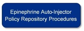 Epinephrine Auto-Injector Policy Repository Procedures