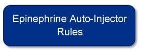 Epinephrine Auto-Injector Rules